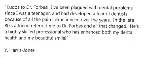 Dr Forbes - Englewood Dentist Rave Reviews